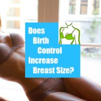 Does Birth Control Increase Breast Size